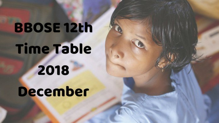 BBOSE 12th Dec Time Table 2018